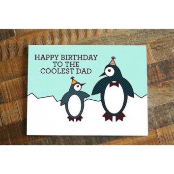Happy Birthday to the Coolest Dad – Funny Fathers Bday Card