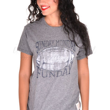 Sunday, Monday, Funday Tee