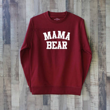 Mama Bear Shirt Sweatshirt Sweater – Size XS S M L XL