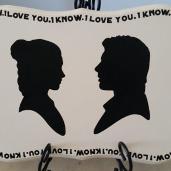 I love you. I know. STAR WARS INSPIRED. Decor Plaque. *Anniversary gift**Couple gift* *Nerdy* *Bridal Shower* *Wedding decor*