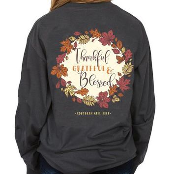 "Southern Girl Prep  ""Thankful Grateful Blessed"" Long Sleeve T-shirt"