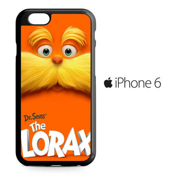 Dr Seuss The Lorax iPhone 6 Case
