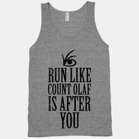 Run Like Count Olaf Is After You