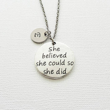 She Believed She Could Necklace, Graduation, Triathlon, Runner, Survivor Silver Necklace, Personalized Monogram, Hand Stamped Letter Initial