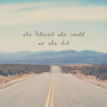 she believed she could so she did Canvas Print by Laura Evans