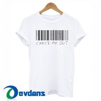 Check Me Out Barcode T Shirt Women And Men Size S To 3XL