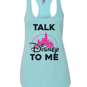 23a3a7dcd5fa7 Talk Disney To Me Womens Workout Tank Top