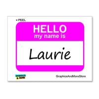 Laurie Hello My Name Is Sticker