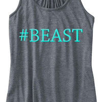 Hashtag Beast Work Out Train Gym Tank Top Flowy Racerback Workout Custom Colors You Choose Size & Colors