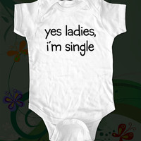 yes ladies i'm single funny saying printed on by edenbella