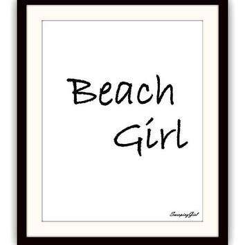 Beach girl, summer Quotes, Printable Wall Art, decor, decal decals, print, bathroom poster, vanity decoration, fashion deco, black and white