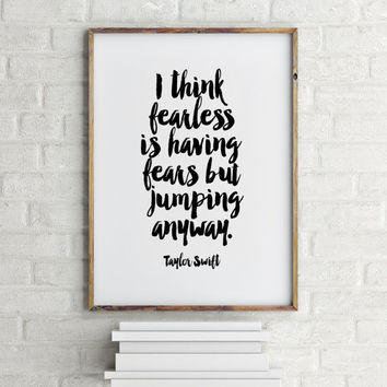 TAYLOR SWIFT QUOTE,Motivational Print,Inspirational Art,lifestyle,Best Words,Taylor Swift 1989,Typography Print,Printable Quote,Teen Room