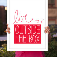 """Digital Print Art Poster """"Live Outside the Box"""" Typography Wall Decor Home Decor Giclee Screenprint Letterpress Style Wall Hanging"""