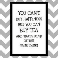 You Can't Buy Happiness - Quote Art Print