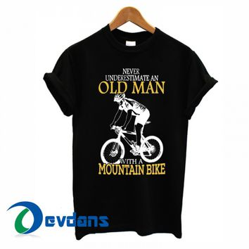 Never Underestimate An Old Man With A Mountain Bike T-shirt men