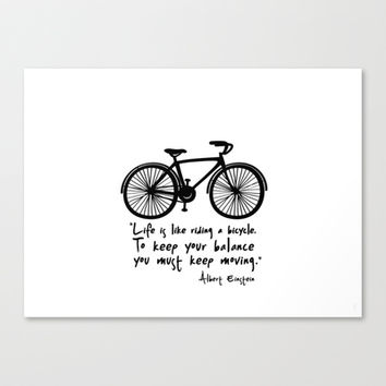 Life is like riding a bicycle... Stretched Canvas by Macrobioticos