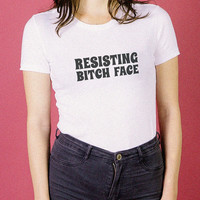 Resisting Bitch Face Tee