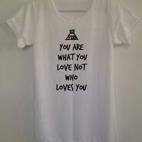 Fall o Boy you are what you love t shirt unisex adults tshirt song lyrics rock n roll music