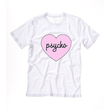 PYSCHO Graphic T shirt Tshirt Tee Tumblr blanc unisexe fashion women pink white tee shirt tumblr graphic size S M L - 5sos one directio