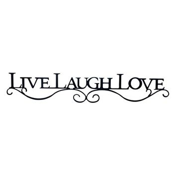 Live Laugh Love - Laser Cut Metal Wall Decor Sign