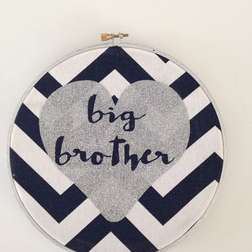 Big brother Fabric Hoop, Zig Zag blue and White, Silver glitter letters, Big Brother, Boys Room Decor, Nursery, Wall Decor,  Nursery