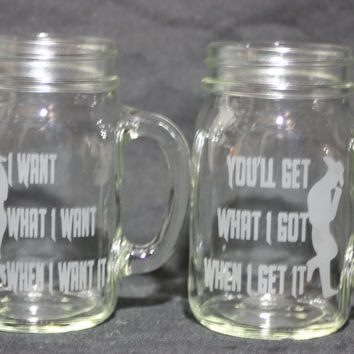 16 Ounce Sand Etched Mug, Cowboy/Cowgirl Mug, I Want What I Want, You'll Get What I Got, Couples Glasses, Drinking Glass Set