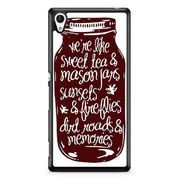 Mason Jar We Are Like Sweet Tea And Mason Jars Xperia Z4 Case Xperia Z3 Case