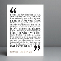 10 Things I Hate About You Movie Quote. Typography Print. 8x10 on A4 Archival Matte Paper