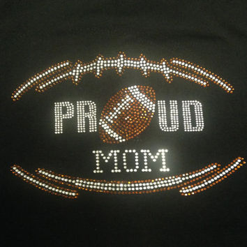 Proud Football Mom Rhinestone Tank Top/Shirts/Sweatshirts
