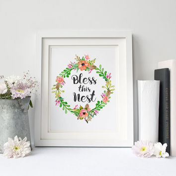 Bless This Nest, Typographic printable, inspirational poster, Housewarming Gift, wall art, wall decor, wall hanging, Watercolor print
