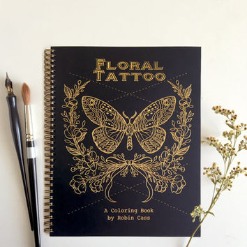 Adult Coloring Book - Floral Tattoo - Gold Foil Cover - 44 Pages on Thick Paper - Beautiful Gift under 50 - Artist Quality Tattoo Sketchbook