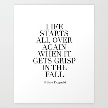 life stars all over again when it gets grisp in the fall,f scott fitzgerald,great gatsby party, Art Print by TypoArt