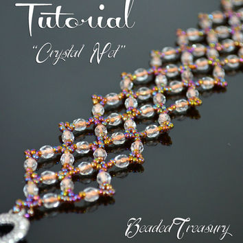 Crystal Net - bead pattern, beading tutorial, beadwoven bracelet pattern, seed beads, fire-polished beads, beaded lace / TUTORIAL ONLY