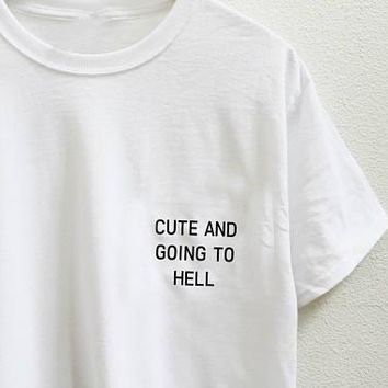 CUTE AND GOING TO HELL Pocket - Funny T-shirt