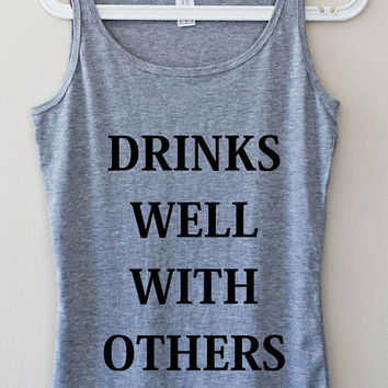 Drinks Well With Others Funny Gray Pink Elegant Women Tank Top Fitness Muscle Yoga Mom Graphic Tee Shirt