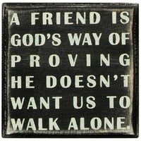 Primitives By Kathy Box Sign, A Friend Is God's Way