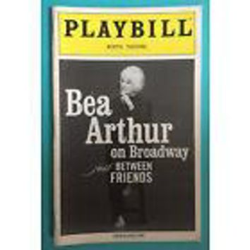 Bea Arthur On Broadway: Just Between Friends Opening Night Playbill