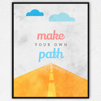 Printable Kids Wall Art, Instant Download Nursery Art, Make your own path Wall art Printable decor, inspirational quotes, DIY, Clouds prints