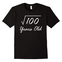 Square Root Of 100 Funny 10th Birthday Shirt Gift