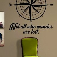 Compass Rose Not All Who Wander Are Lost Quote Nautical Sticker Decal Wall Vinyl Art Beach Ocean Quote