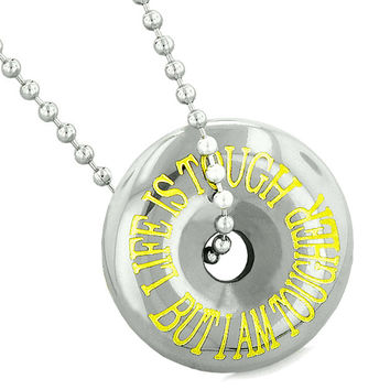 Inspirational Life is Tough But I am Tougher Amulet Coin Lucky Donut Hematite Pendant 22 InchNecklace