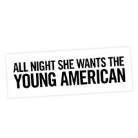 "David Bowie ""Young Americans"" Lyric Bumper Sticker"