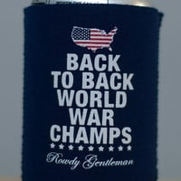 Back to Back World War Champs Koozie - American Silhouette Edition