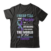 I Wear Teal And Purple For Someone Suicide Prevention Awareness