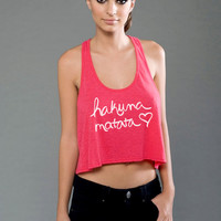 Hakuna Matata Crop Top Eco Pima Modal Racerback Crop Top