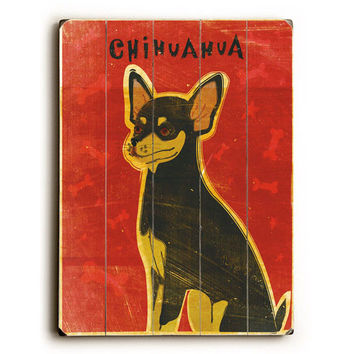 Chihuahua by Artist John W. Golden Wood Sign