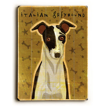 Italian Greyhound by Artist John W. Golden Wood Sign