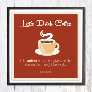 Retro Art Print, Digital Art Print, Retro Decor,Let's Drink Coffee, Quote Print,Retro Poster, Wall Art Print, Coffee Print, Instant Download