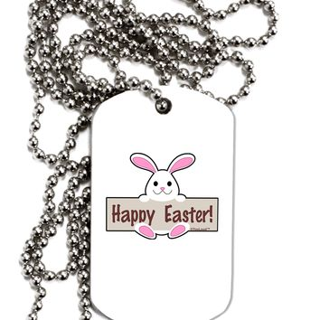 Cute Bunny - Happy Easter Adult Dog Tag Chain Necklace by TooLoud