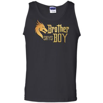 Cool Brother Say Boy T-shirt Blue Gender Reaveal Announcement - Cute T-shirt Tank Top